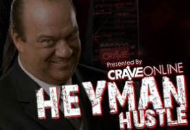 The Heyman Hustle Comes to CraveOnline!