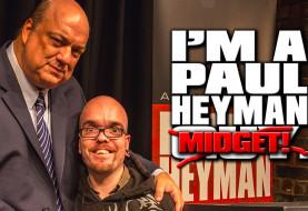 Brand New Episode of THE HEYMAN HUSTLE: Paul Heyman Pops a Midget in Manchester, UK