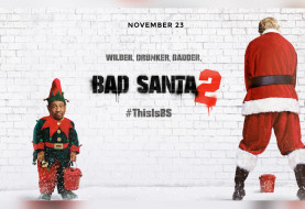 Check Out The Uncensored Preview For Bad Santa 2