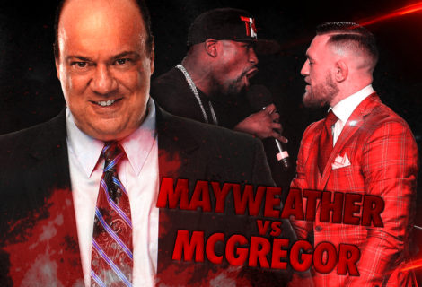 Paul Heyman Offers His Prediction on Mayweather vs McGregor