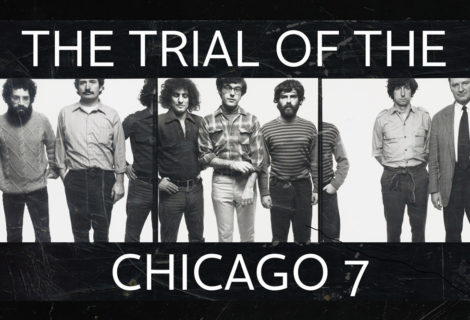 "Check Out the First Trailer for Aaron Sorkin's ""The Trial of the Chicago 7"""