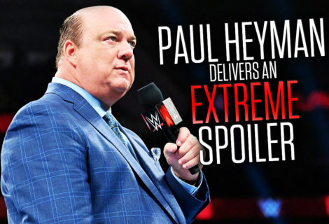 Paul Heyman Delivers an Extreme Spoiler