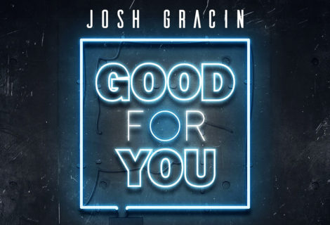 "Reviver Music Presents Josh Gracin's ""Good For You"""