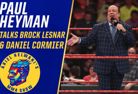 Paul Heyman Talks with Ariel Helwani, Puts Daniel Cormier On Blast