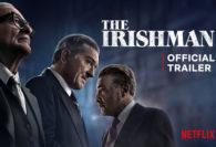 Netflix Presents the Final Trailer for The Irishman