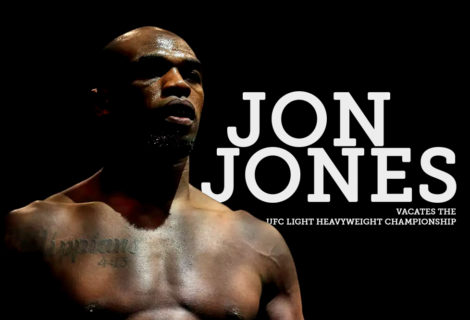 Jon Jones Vacates the UFC Light Heavyweight Championship