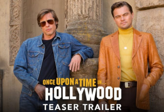 Check Out the Teaser Trailer For Quentin Tarantino's Once Upon A Time In Hollywood