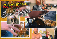 Ronda Rousey is a Sax Addict